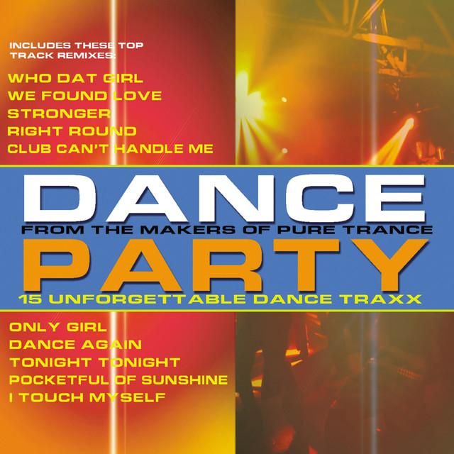 Various Artists Dance Party: 15 Unforgettable Dance Traxx album cover