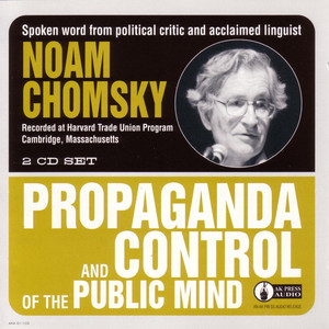 Propaganda and Control of the Public Mind Audiobook