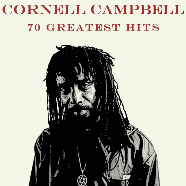Cornell Campbell 70 Greatest Hits