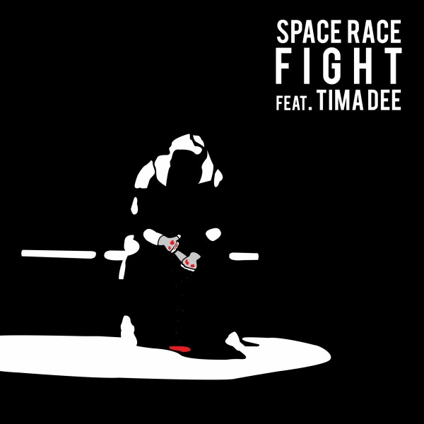 Fight (feat  Tima Dee) - Original, a song by Space Race