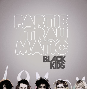 Partie Traumatic - Black Kids