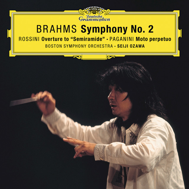 "Brahms: Symphony No. 2 In D Major, Op. 73 / Rossini: Overture From ""Semiramide"" / Paganini: Moto perpetuo, Op.11"