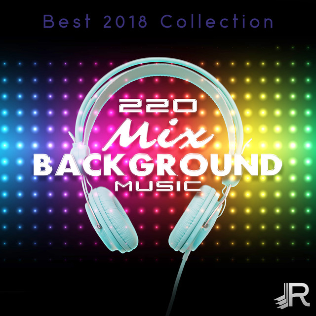 220 Mix Background Music, a song by Dj  Juliano BGM on Spotify