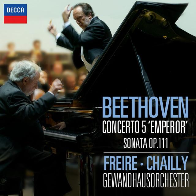 """Beethoven: Piano Concerto No.5 - """"Emperor""""; Piano Sonata No.32 in C Minor, Op.111"""