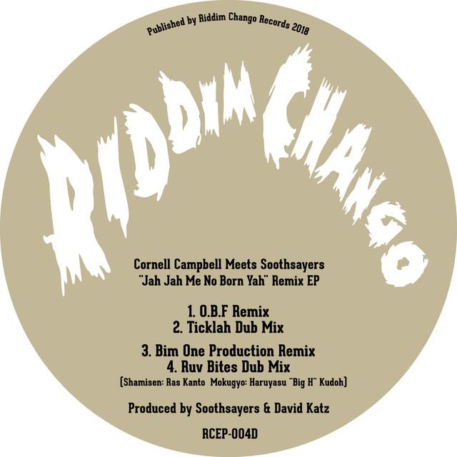 Jah Jah Me No Born Yah Remixes (Cornell Campbell Meets Soothsayers)