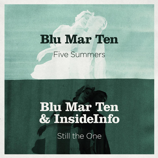 Five Summers / Still The One
