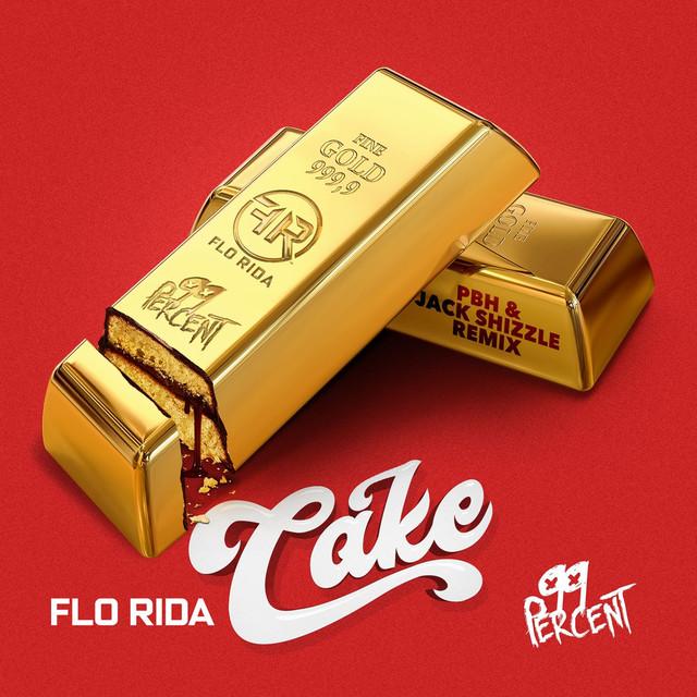 Cake (PBH & Jack Shizzle Remix)