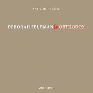 Unorthodox (Ungekürzte Lesung) Audiobook