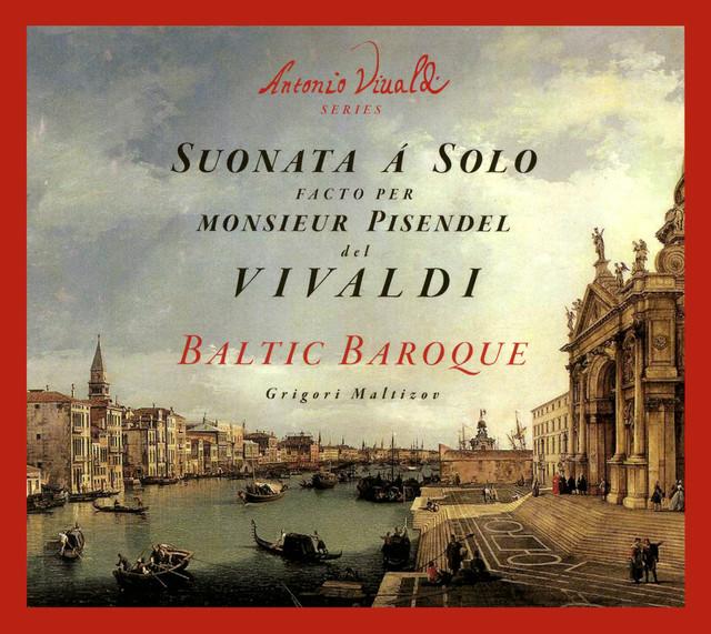 Vivaldi: Suonata á Solo facto per Monsieur Pisendel Albumcover