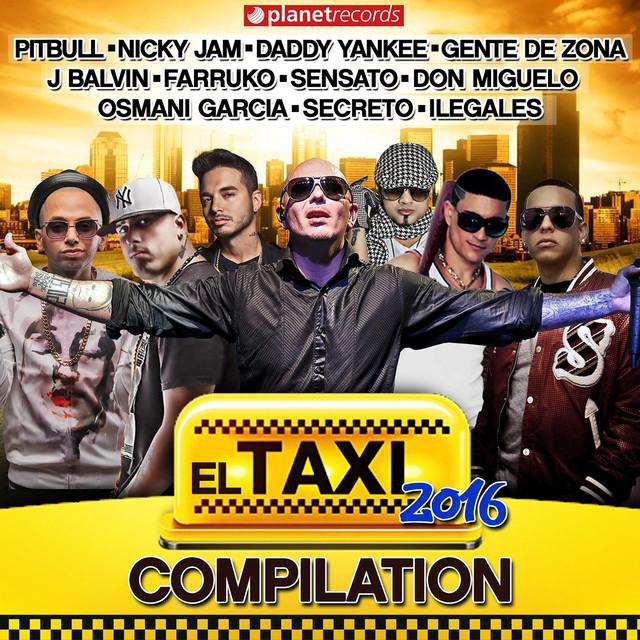 El Taxi 2016 - Compilation (Reggaeton Dembow Urbano Latin Hits) Albumcover