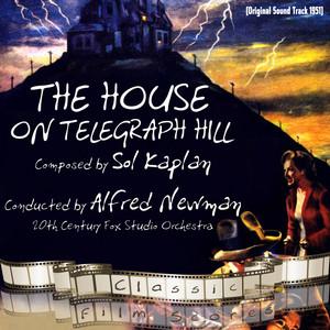 The House on Telegraph Hill (Original Motion Picture Soundtrack) album