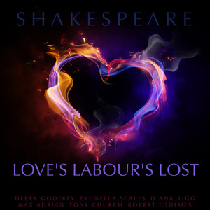 Love's Labour's Lost By William Shakespeare Audiobook