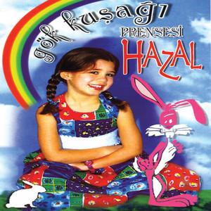 Gökkuşağı Prensesi Hazal