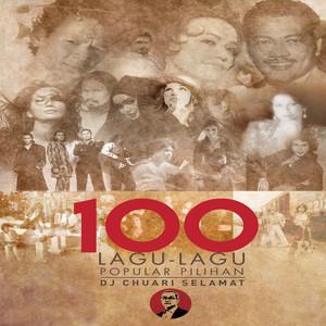 100 Lagu-Lagu Popular Pilihan DJ Chauari Selamat - Slam