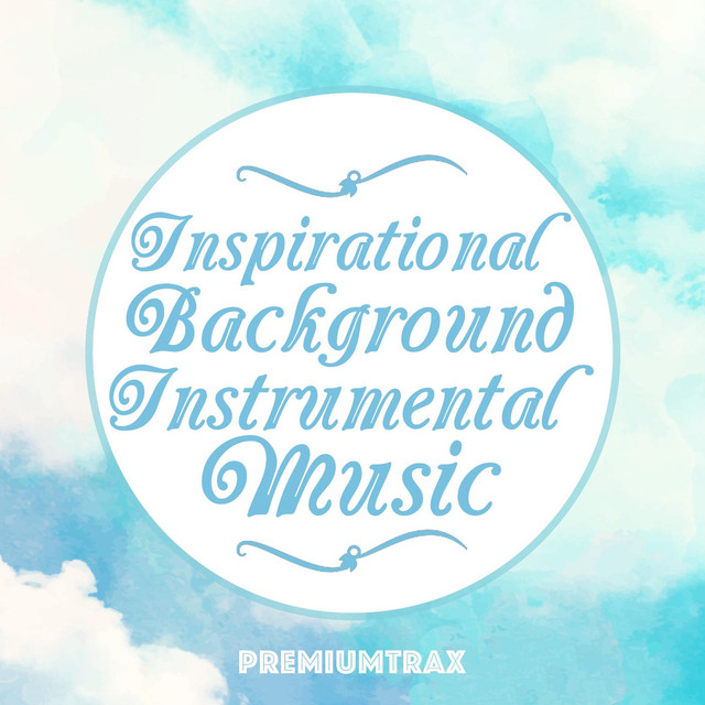 Inspirational background instrumental music by premiumtrax on spotify voltagebd Images