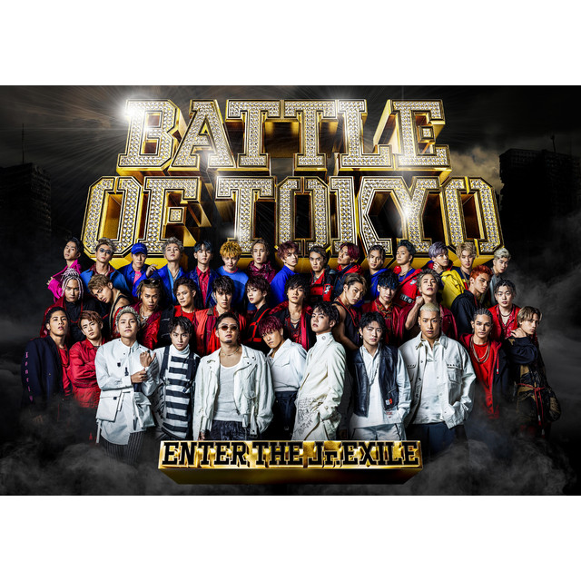 Album cover for BATTLE OF TOKYO 〜ENTER THE Jr.EXILE〜 by Various Artists