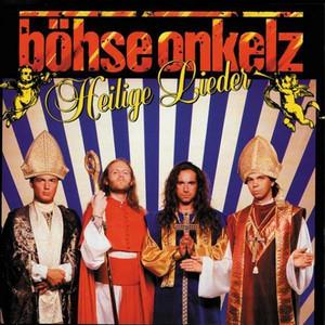 Heilige Lieder - Böhse Onkelz