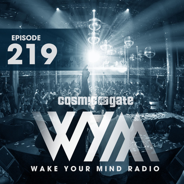Wake Your Mind Radio 219