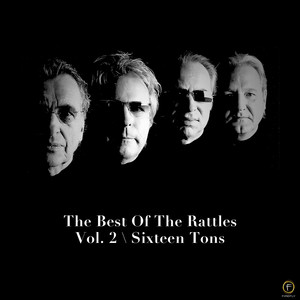 The Best of the Rattles Vol. 2: Sixteen Tons album