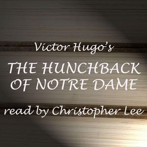 The Hunchback Of Notre Dame: abridged Audiobook