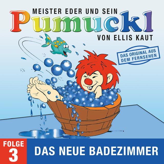 03: Das neue Badezimmer (Das Original aus dem Fernsehen) Cover