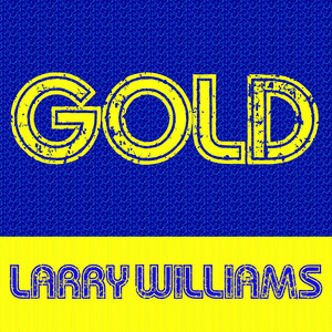 Gold: Larry Williams album