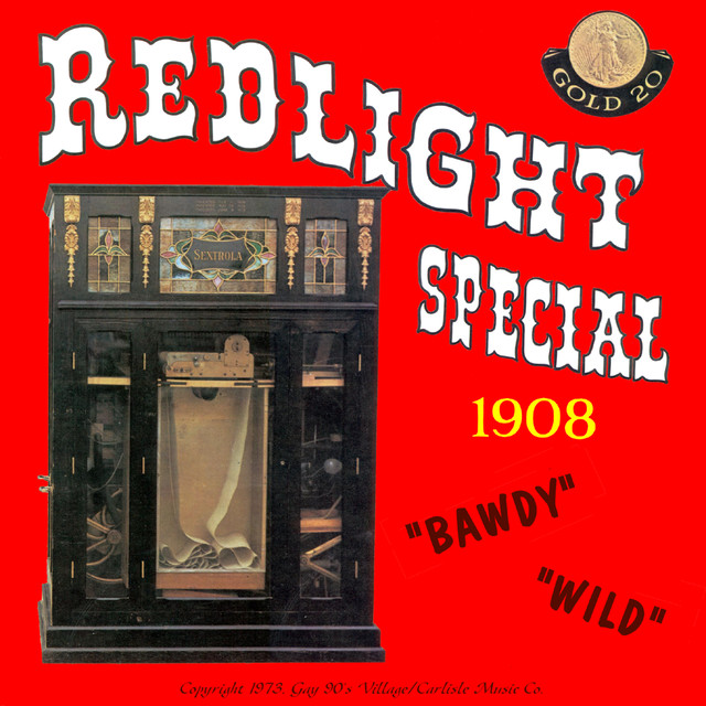 Don't Leave Your Wife Alone, a song by Redlight Special 1908