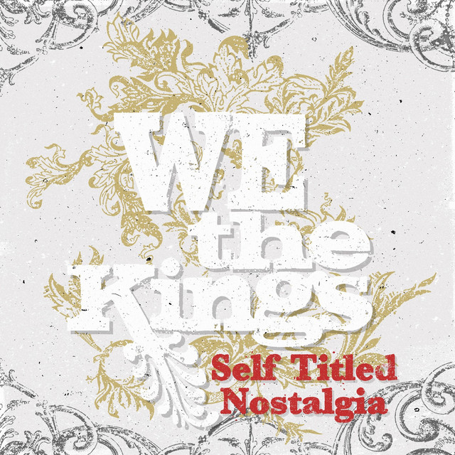 Album cover for Self Titled Nostalgia by We The Kings