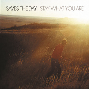 Stay What You Are - Saves The Day