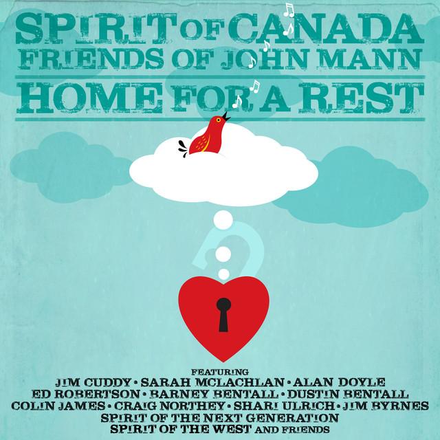Spirit of Canada: Friends of John Mann