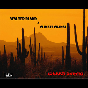Walter Bland & Climate Change