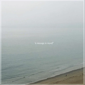 A Message To Myself Albümü