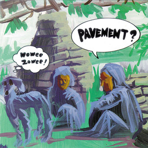 Wowee Zowee - Pavement