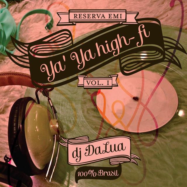 Cast of 'Ya Ya High-fi' Ya'Ya High-fi Vol. 1 album cover