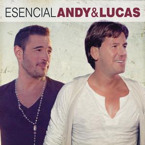 Esencial Andy & Lucas - Andy Y Lucas