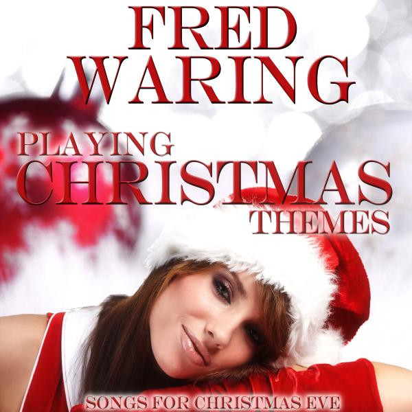 Fred Waring Playing Christmas Themes album cover