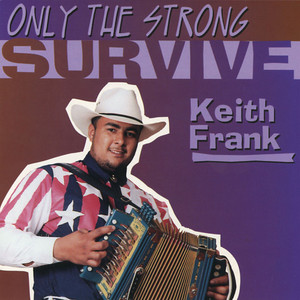 Only the Strong Survive album