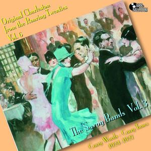 The Savoy Bands Vol. 3 - Crazy Words, Crazy Tunes
