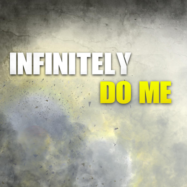 Infinitely Do Me (feat. Rockit & Dr. G)