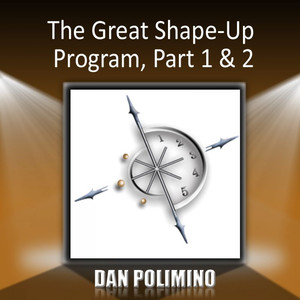 The Great Shape-Up Program, Part 1 & 2 Audiobook