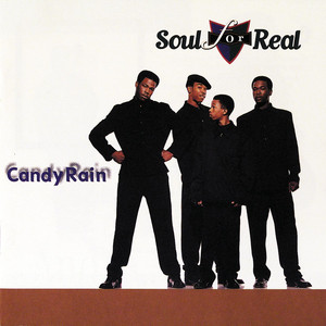 Candy Rain - Soul For Real