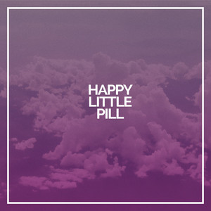 Happy Little Pill - Troye Sivan