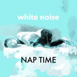 White Noise Nap Time Albumcover
