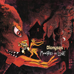 Monsters In Love + Olympia - Dionysos