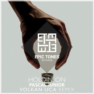 Holdin' On (Volkan Uca Remix) Albümü