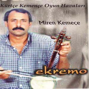 Kürtçe Kemençe Oyun Havaları (Miren Kemeçe) Albümü