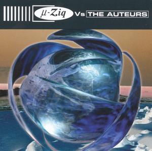 µ-Ziq vs. The Auteurs album