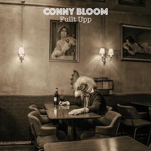 Conny Bloom, Ingen jäkel vet på Spotify