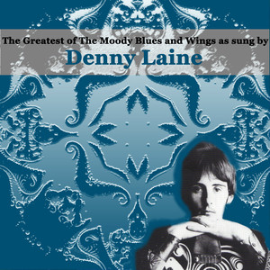 The Greatest of The Moody Blues and Wings as sung by Denny Laine album