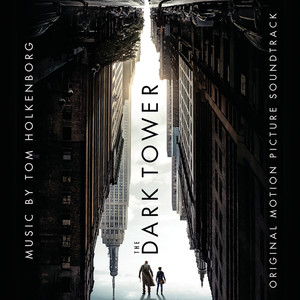 The Dark Tower: Original Motion Picture Soundtrack